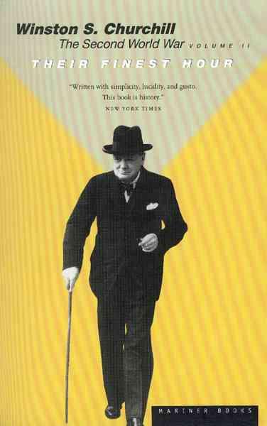 Their Finest Hour By Churchill, Winston, Sir