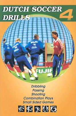 Dutch Soccer Drills By Beaver, Bryan R. (EDT)