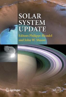 Solar System Update By Blondel, Philippe (EDT)/ Mason, John W. (EDT)